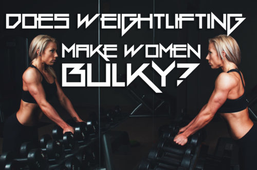 Does Weightlifting Make Women Bulky?